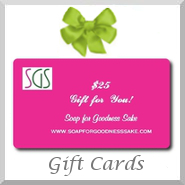 Soap for Goodness Sake Gift Card