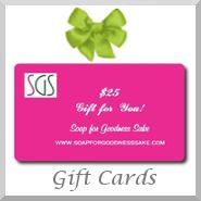 Soap for Goodness Sake Gift Card